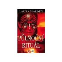 Laura Walden: Půlnoční rituál