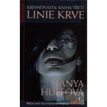 Tanya Huffová: Linie krve