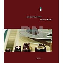 Pavel Kopic: Bakelitový svět