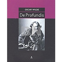 Oscar Wilde: De Profundis