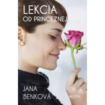 Jana Benková: Lekcia od princeznej