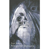 Yann Andréa: Marguerite Durasová
