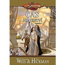Margaret Weis; Tracy Hickman: Čas bratrství