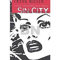 Frank Miller: Sin City Město hříchu 2 Ženská, pro kterou bych vraždil