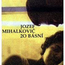 Jozef Mihalkovič: 20 básní