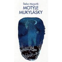 Motýle mukylásky - Štefan Moravčík