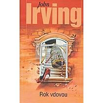 John Irving: Rok vdovou