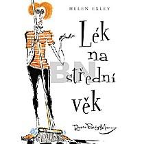 Lék na střední věk - Helen Exley