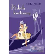 Christi Phillipsová: Příběh kurtizány