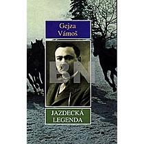 Gejza Vámoš: Jazdecká legenda