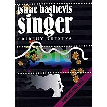 Isaac Bashevis Singer: Príbehy detstva