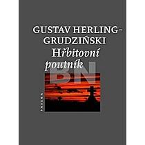 Gustaw Herling-Grudziński: Hřbitovní poutník