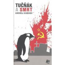 Andrej Kurkov: Tučňák a smrt