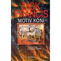 Dick Francis: Motiv koní
