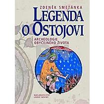 Zdeněk Smetánka: Legenda o Ostojovi