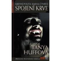 Tanya Huffová: Spojení krve