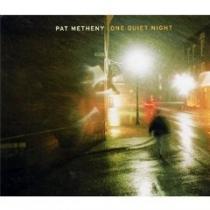 Metheny, Pat: One Quiet Night