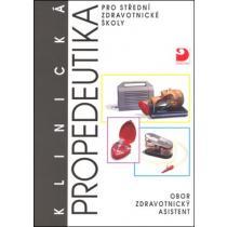 Klinická propedeutika pro střední zdravotnické školy Novotná