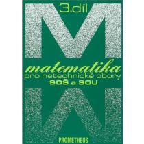 Matematika pro netechnické obory SOŠ a SOU - 3.díl