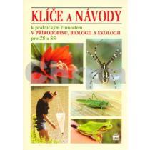 Klíče a návody k praktickým činnostem v přírodopisu, biologii