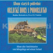 Album starých pohlednic Orlické hory a Podorlicko Vinklát Pavel