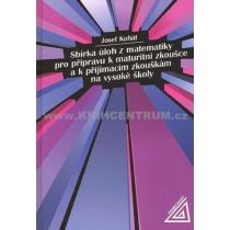 Sbírka úloh z matematiky pro přípravu k maturitní zkoušce a