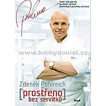 Prostřeno bez servítků - Více než 100 pokrmů současné české kuchyně