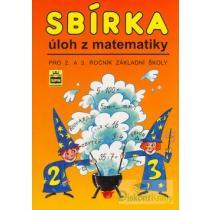 Sbírka úloh z matematiky pro 2.a 3 ročník základních škol