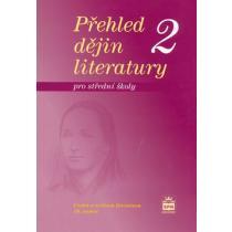 Přehled dějin literatury 2 pro střední školy