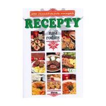 Recepty naší rodiny - 450 čtenářských receptů -2.vydání