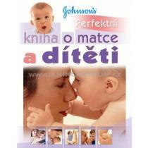 Perfektní kniha o matce a dítěti