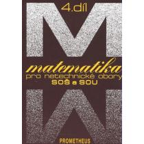 Matematika pro netechnické obory SOŠ a SOU - 4.díl