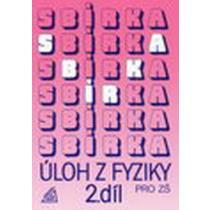 Sbírka úloh z fyziky pro ZŠ - 2.díl