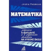 Matematika příprava k maturitě a k přijímacím zkouškám na