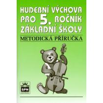 Hudební výchova pro 5.r. základní školy - Metodická příručka
