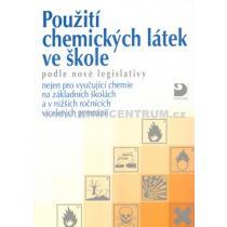 Použití chemických látek ve škole podle nové legislativy Beneš