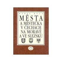 Města a městečka v Čechách, na Moravě a ve Slezsku / 7. díl