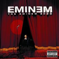 The Eminem Show (Explicit Lyrics)