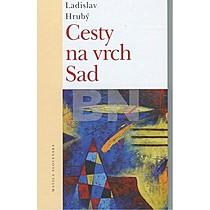 Ladislav Hrubý: Cesty na vrch Sad