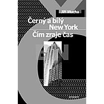 Černý a bílý New York - Jiří Mucha