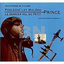 Jean-Piere de Villers: Poslední let Malého Prince