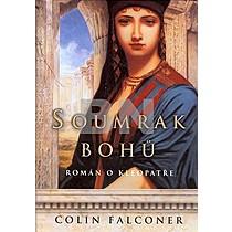 Colin Falconer: Soumrak Bohů