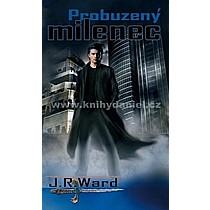 J.R. Ward: Probuzený milenec