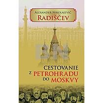 Alexander Nikolajevi Radiščev: Cestovanie z Petrohradu do Moskvy