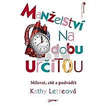 Kathy Letteová: Manželství na dobu určitou