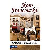 Sarah Turnbull: Skoro Francouzka