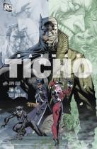 Jeph Loeb: Batman: Ticho