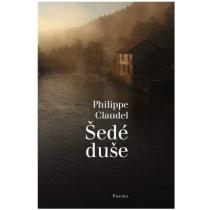 Philippe Claudel: Šedé duše