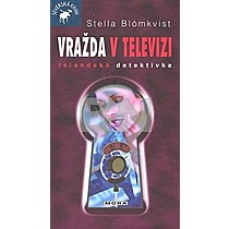 Stella Blómkvist: Vražda v televizi