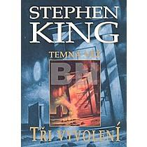 Stephen King: Tři vyvolení